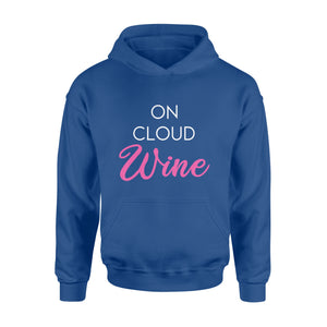 On cloud wine Shirt and Hoodie