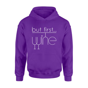 Funny wine shirt, But first, wine Shirt - QTS200