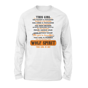 Girl With Wolf Spirit Long sleeve shirt - great birthday, Christmas gift ideas for a she wolf - IPH324