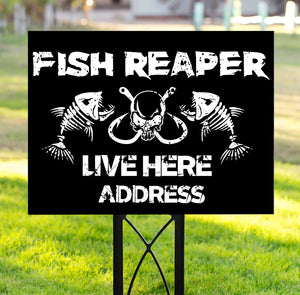 Fish reaper live here Yard Sign YS7