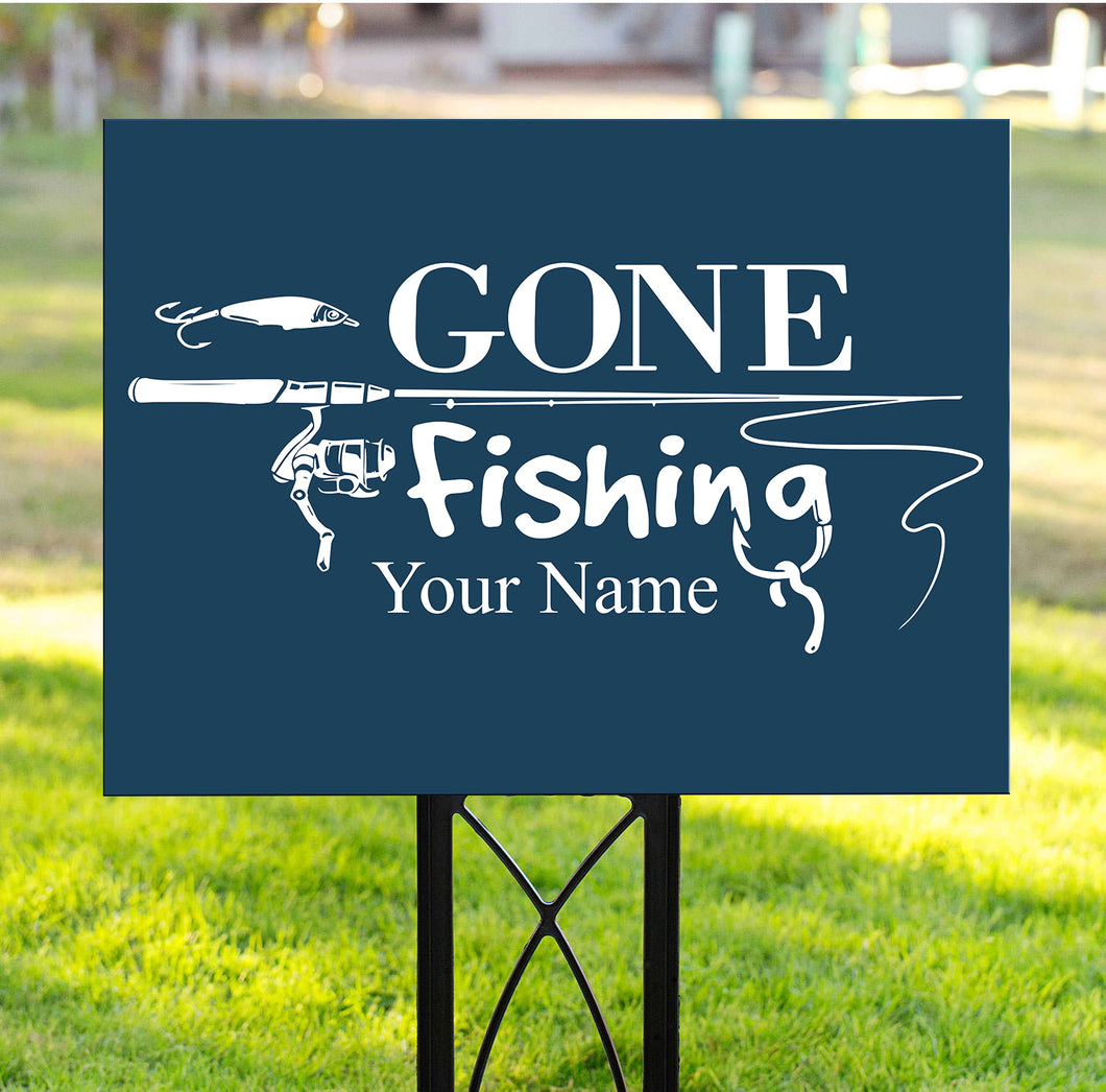 Gone fishing custom name Yard Sign funny personalized gift YS9
