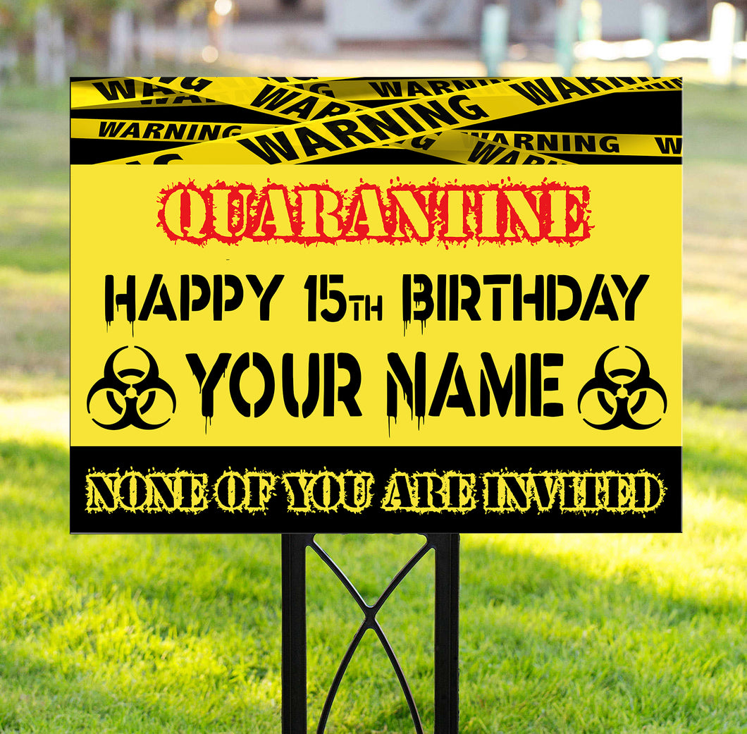 Happy birthday under quarantine custom name and age Yard Sign personalized gift YS4