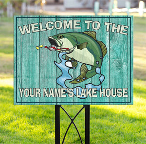 Welcome to the our lake house custom name Yard Sign YS10