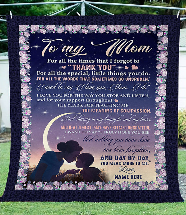 To my mom Custom Fleece Blanket - personalized sentimental unique happy Mother's day, birthday, Christmas gift ideas for mom from son - IPHZ31