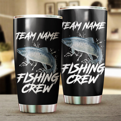 Chinook Salmon Fishing Crew Customize name Stainless steel beer, coffee Tumbler cup - Personalized Fishing gift fishing team - IPH1139