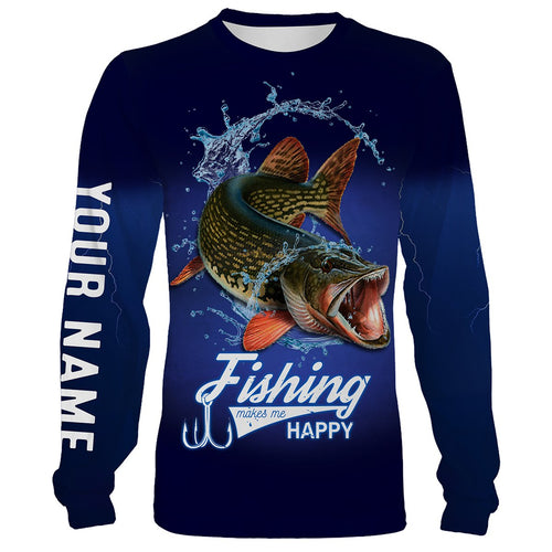 Fishing Makes Me Happy Northern Pike Fishing 3D All Over printed Customized Name Shirts For Adult And Kid NQS318