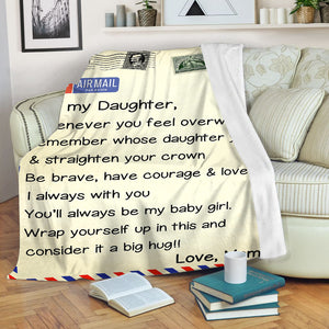 To my daughter soft throw fleece blanket, birthday, christmas gift for daughter from mom- NQS1048