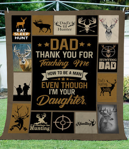 Thank you Dad Fleece blanket Daughter to Dad blanket - Best hunting blanket gift for Dad on Christmas, Birthday, Father's day - FSD653