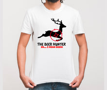 Load image into Gallery viewer, The Beer Hunter... Er I Mean Deer Funny Hunting T-Shirt for Men - FSD443