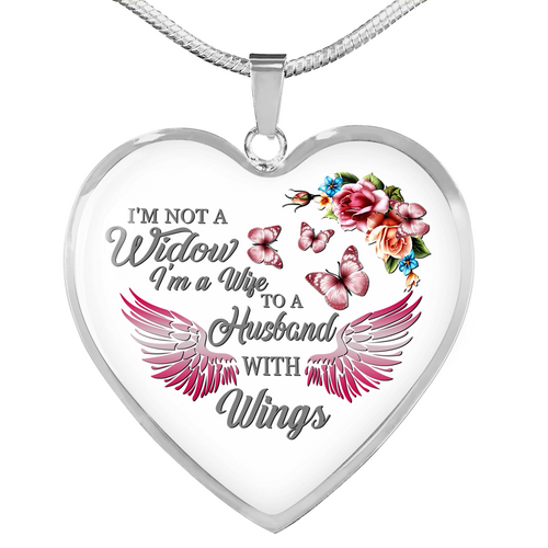 I'm Not a Widow I'm A Wife To A Husband With Wings Heart Necklace, Husband Memorial Necklace, Widow Gift, Sympathy and Loss Gift - IPHW311