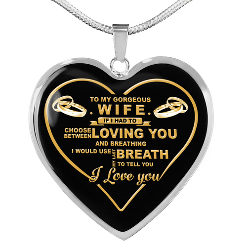 To My Wife I Love You Heart Pendant Necklace, Sentimental Romantic Birthday, Valentine, Anniversary Gifts For Wife FFS - IPHW361