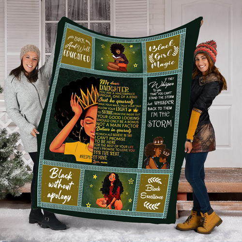 To my Dear Daughter black girl magic I'm the storm black blanket - sentimental unique birthday, Christmas gift ideas for daughter from Mom - NQSD275