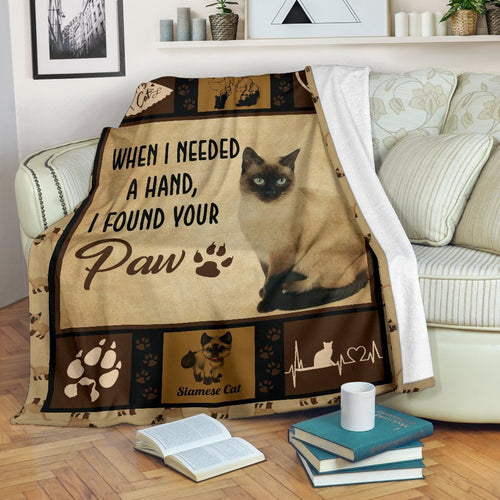 When I Needed A Hand I Found Your Paw- Siamese Cat Fleece Blanket - IPH547