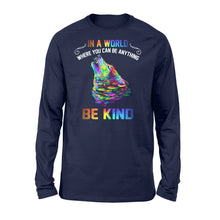 Load image into Gallery viewer, Galaxy Wolf In a world where you can be anything be kind long sleeve shirt design - IPH291