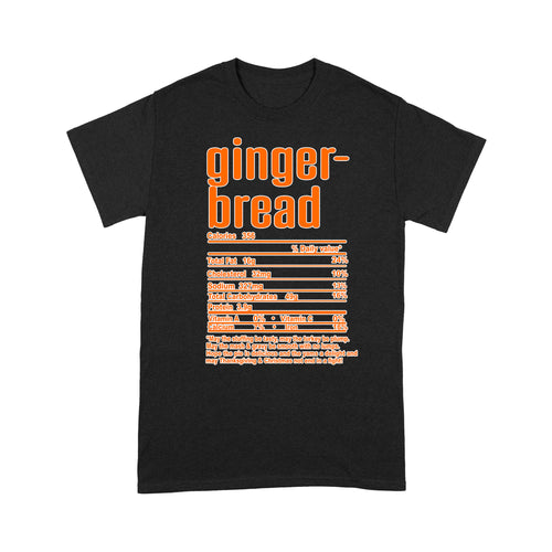 Gingerbread nutritional facts happy thanksgiving funny shirts - Standard T-shirt