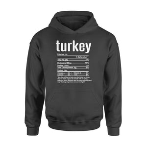 Turkey nutritional facts happy thanksgiving funny shirts - Standard Hoodie