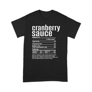 Cranberry sauce nutritional facts happy thanksgiving funny shirts - Standard T-shirt