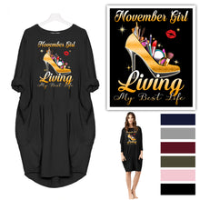 Load image into Gallery viewer, November girl shirt - living my best life oversize dress
