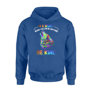 Galaxy Wolf In a world where you can be anything be kind hoodie shirt design - IPH291