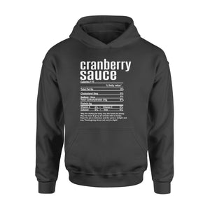 Cranberry sauce nutritional facts happy thanksgiving funny shirts - Standard Hoodie