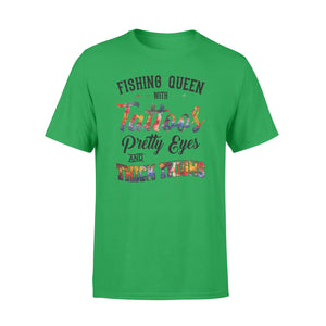 "Beautiful Fishing queen T-shirt design - ""Fishing queen with tattoos, pretty eyes and thick thighs"" - great birthday, Christmas gift ideas for fisherwomen - SPH47"