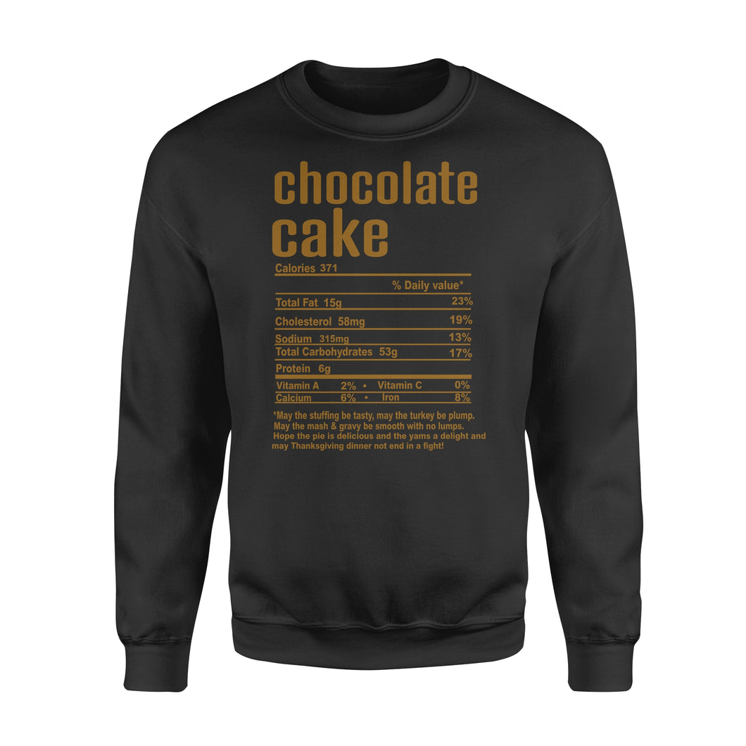 Chocolate cake nutritional facts happy thanksgiving funny shirts - Standard Crew Neck Sweatshirt