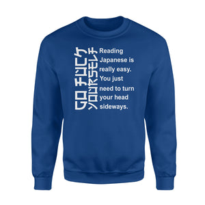 Reading Japanese is really easy Shirt and Hoodie  - IPH280