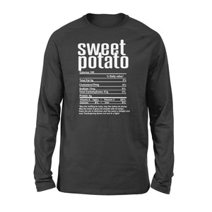 Sweet potato nutritional facts happy thanksgiving funny shirts - Standard Long Sleeve