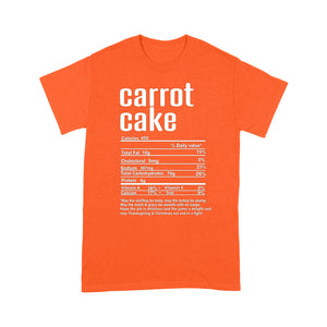 Carrot cake nutritional facts happy thanksgiving funny shirts - Standard T-shirt