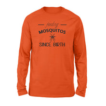 Load image into Gallery viewer, Feeding Mosquitos Since Birth Shirt and Hoodie - QTS41