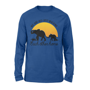 Elephant mom and baby silhouette long sleeve shirt quote We are just walking each other home - IPH246