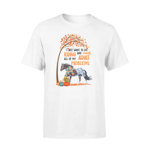 Appaloosa horse Autumn I just want to go riding and ignore all of my adult problems T-shirt design - awesome birthday, halloween, aniversary gift for horses lovers - IPH1795