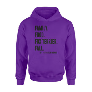 Family, Food, Fox Terrier, Fall Hoodie shirt - great birthday, Fall season gift ideas  - IPH392