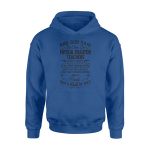 Physical education teacher Shirt and Hoodie - QTS62