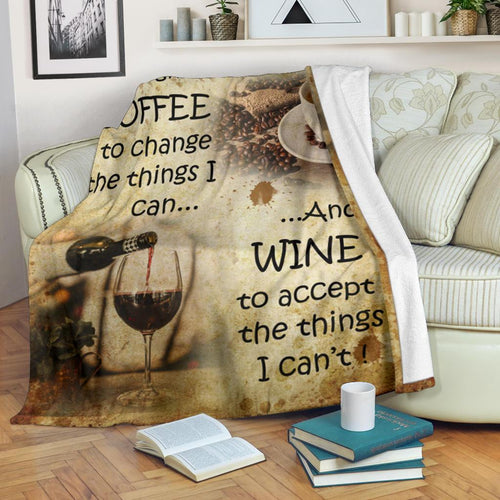 Wine spirits and Coffee King Size Throw Fleece Blanket quote Lord give me coffee to change the things I can and wine to accept things I can't  - NQS44
