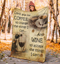 Load image into Gallery viewer, Wine spirits and Coffee King Size Throw Fleece Blanket quote Lord give me coffee to change the things I can and wine to accept things I can't  - NQS44
