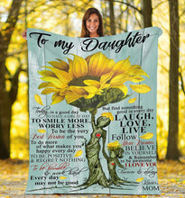 Load image into Gallery viewer, To my daughter Thoughtful Sunflower Fleece Blanket great gifts ideas - sentimental unique birthday gifts for daughter from Mom - IPH677