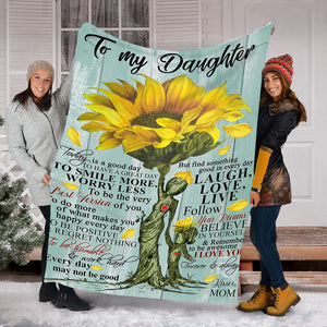 To my daughter Thoughtful Sunflower Fleece Blanket great gifts ideas - sentimental unique birthday gifts for daughter from Mom - IPH677