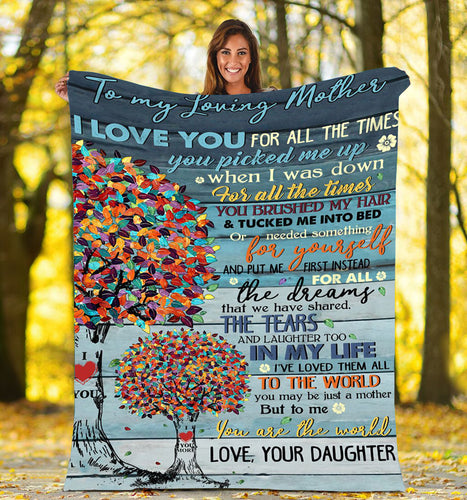 To my Loving mother Thoughtful Blanket great gifts ideas for mother - sentimental unique birthday, mother's day, christmas gifts for mom from daughter - IPH679