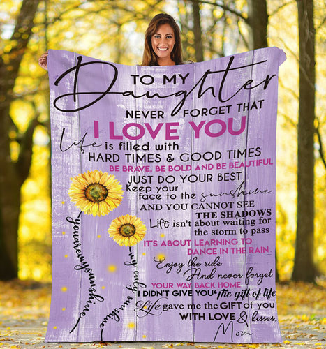 To my daughter Sunflower Fleece Blanket meaningful gifts ideas - sentimental unique birthday gifts, Christmas gift for daughter from Mom - IPH684