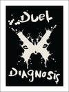 Duel Diagnosis Poster