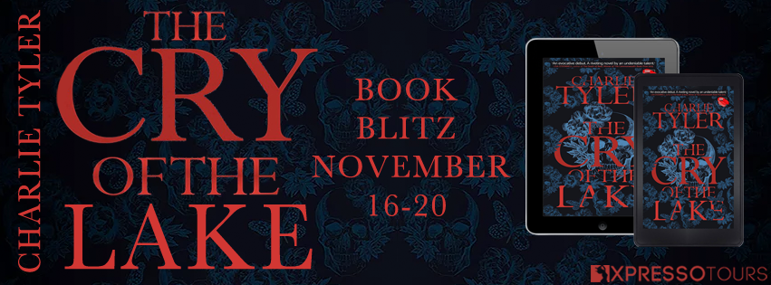 The Cry of the Lake by Charlie Tyler Blitz and #Giveaway