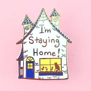 I'm Staying Home Pin