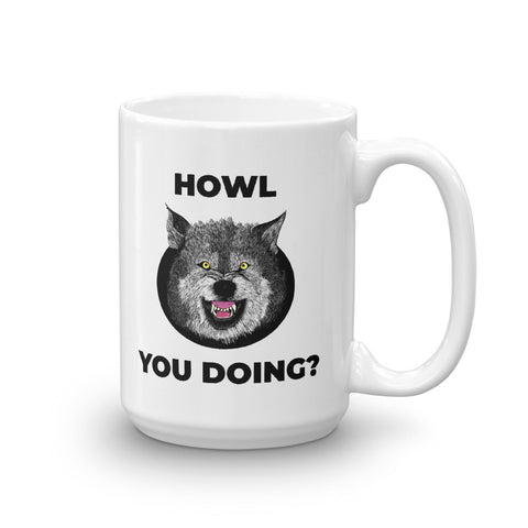 Howl you doing Wolf Mug - American Wolves