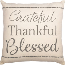 Load image into Gallery viewer, Grateful,Thankful, and Blessed Pillow 18x18