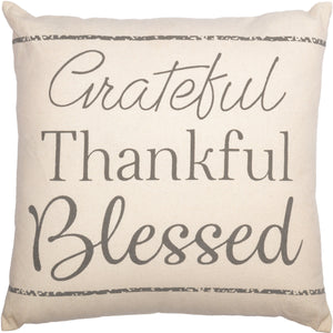 Grateful,Thankful, and Blessed Pillow 18x18