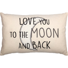 Load image into Gallery viewer, CASEMENT NATURAL LOVE YOU TO THE MOON AND BACK PILLOW 14X22