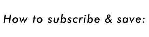 how to subscribe & save