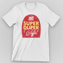 Load image into Gallery viewer, Super Duper Buffet Graphic T-Shirt - Snaxtime