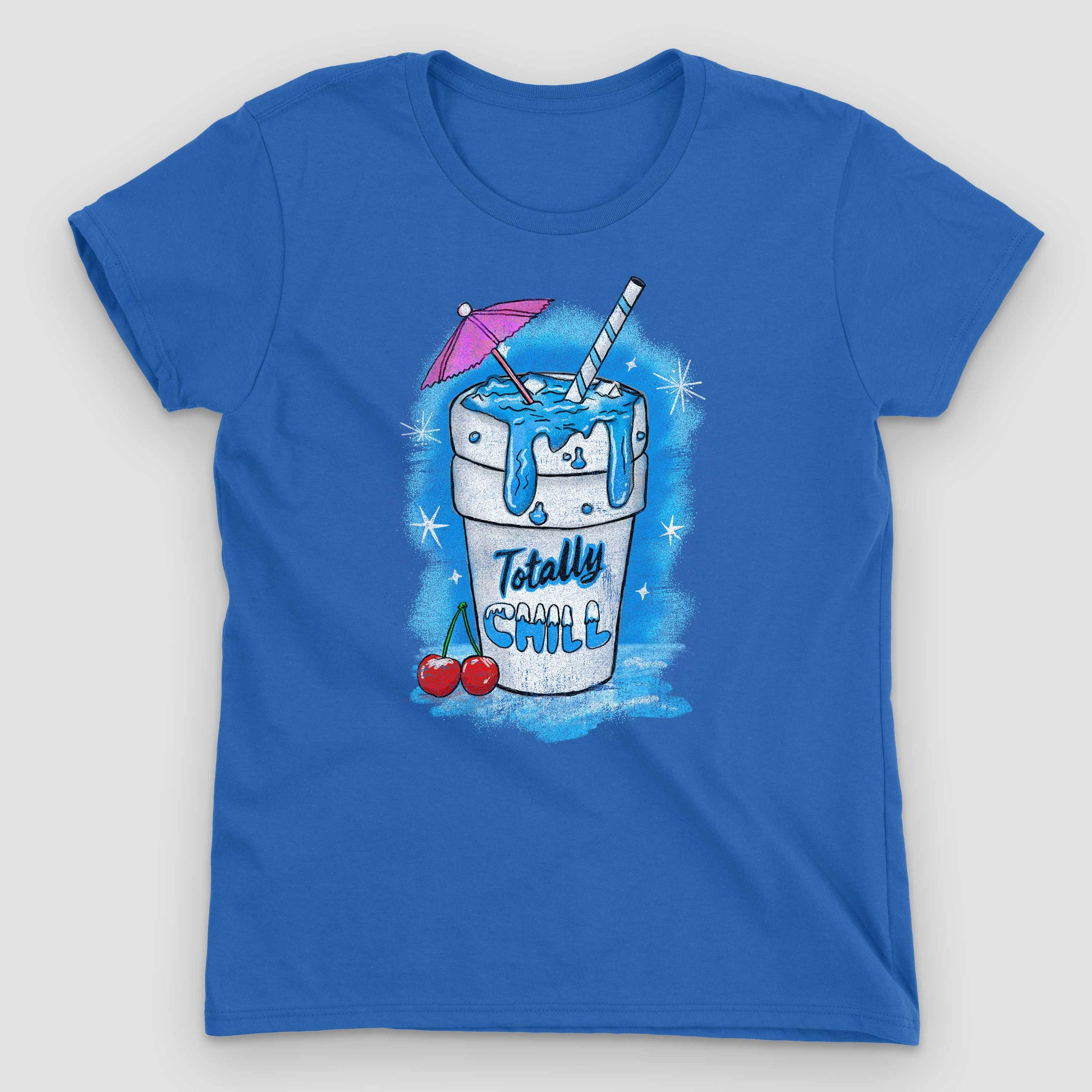 Totally Chill Women's Graphic T-Shirt